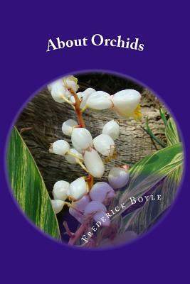 Ebook download Englisch About Orchids : A Chat by Frederick Boyle in German PDF MOBI