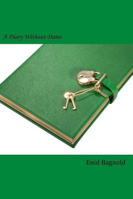 A Diary Without Dates Enid Bagnold 9781502567758