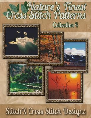 Nature's Finest Cross Stitch Pattern Collection No. 4 ...