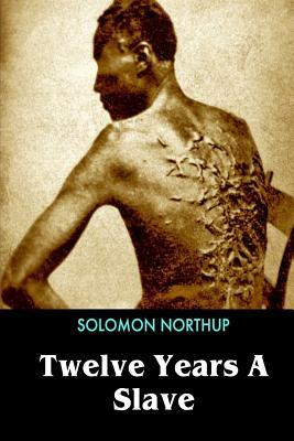 twelve years a slave solomon northup Solomon northup (july 10, 1807 or 1808 – c 1863) was an american abolitionist and the primary author of the memoir twelve years a slavea free-born african american from new york, he was the son of a freed slave and a free woman of color.