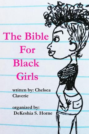 The Bible for Black Girls : A Collection of Texts Posts from Tumblr User Pinkvelourtracksuit