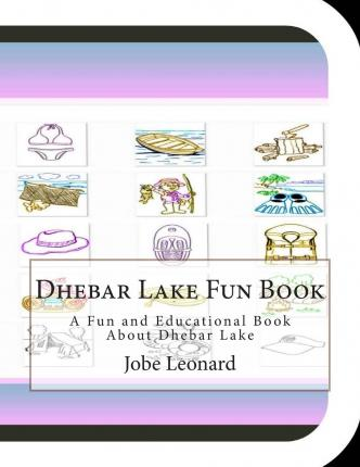 Dhebar Lake Fun Book : A Fun and Educational Book about Dhebar Lake