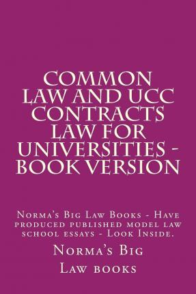 common law contracts essay Contract common law paper instructions: answer question one, then read and response to a & b 1 -basic contract common law requires all of the elements of any binding agreement to be set forth completely.