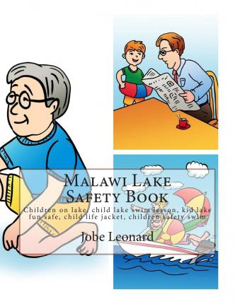 Malawi Lake Safety Book : Children on Lake, Child Lake Swim Lesson, Kid Lake Fun Safe, Child Life Jacket, Children Safety Swim
