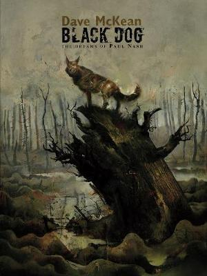 Black Dog: The Dreams of Paul Nash Limited Edition