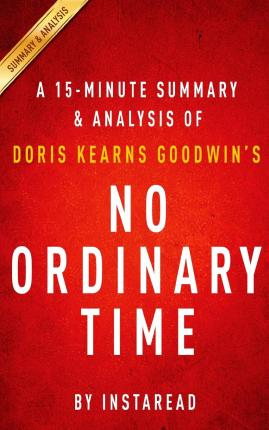 No Ordinary Time, by Doris Kearns Goodwin - 1994 - 1st/15th SIGNED! Pulitzer