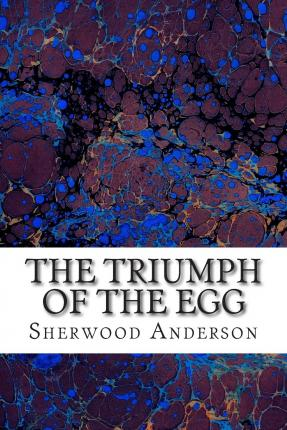 the triumph of the egg essay The triumph of the egg essay social media audience analysis essay reviews of essay war of youtube 1812 5 stars - essay war of youtube 1812 1 star.