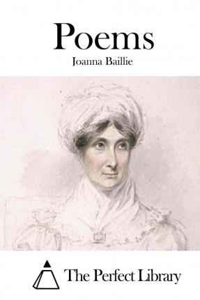 mother her waking infant joanna baillie analyse poem and c Educated at boarding school, baillie showed an early interest in the theatre in 1783, she moved to london where she met fanny burney and others of london's literati her aunt encouraged her to write poetry and in 1790, she published her first work, poems: wherein it is attempted to describe certain views of nature and of rustic manners , which.