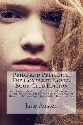 a summary and evaluation of pride and prejudice a novel by jane austen Pride and prejudice study guide contains a biography of jane austen, literature essays, a complete e-text, quiz questions, major themes, characters, and a full summary and analysis about pride and prejudice.
