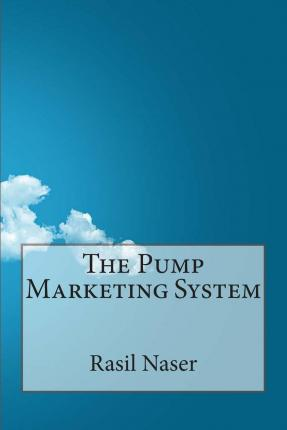 The Pump Marketing System