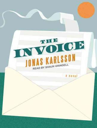 The Invoice : A Novel
