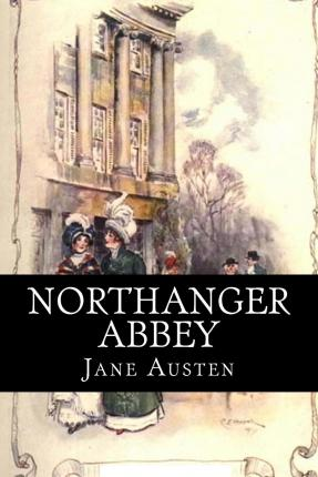 jane austens northanger abbey essay Read northanger abbey essays and research papers view and download complete sample northanger abbey essays, instructions, works cited pages, and more.