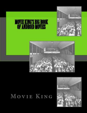 Movie King's Big Book of Android Movies