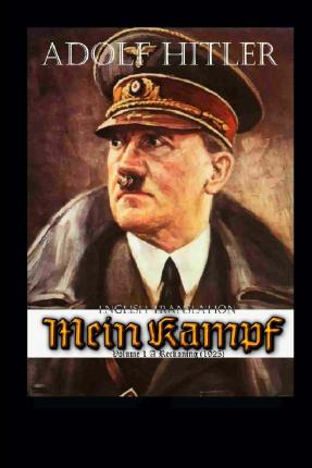 An analysis of volume 1 of adolf hitlers book mein kampf