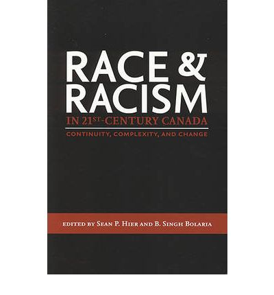 21st century racism in canada essay The world wide problem of racism although it is 21st century , the racism government, anti racism groups, and even some hidden events in canada's past.