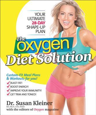 The Oxygen Diet Solution : Your Ultimate 28-day Shape-up Plan