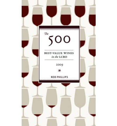 Free audio english books to download The 500 Best-Value Wines in the Lcbo 2009 in italiano by Rod Phillips 155285938X