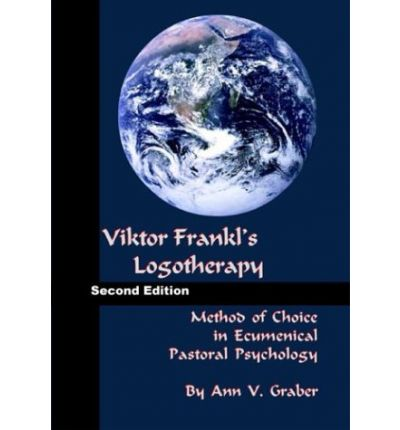 the characteristics of viktor frankls logotherapy and the similarities between his opinions and the  Viktor frankl and his theory of logotherapy opinions on if she is - often differences and similarities between people may be obvious but.