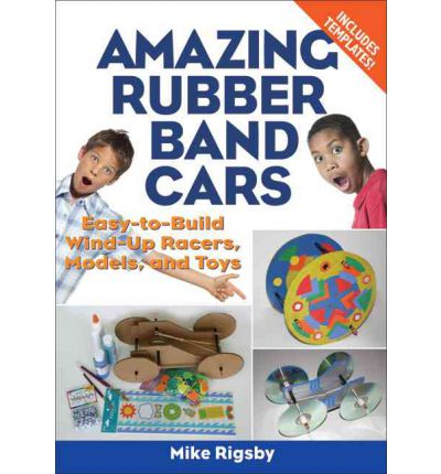 Kostenloser Download des spanischen Lehrbuchs Amazing Rubber Band Cars : Easy-to-Build Wind-Up Racers, Models, and Toys by Mike Rigsby PDF FB2 iBook