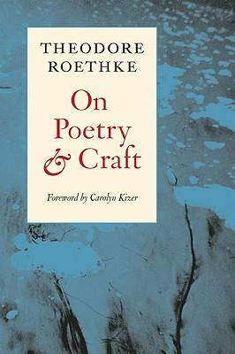 theodore roethke biography essay Theodore roethke biography essay with the poets whose work she admired, however, such as theodore roethke, she was extremely supportive and encouraging.