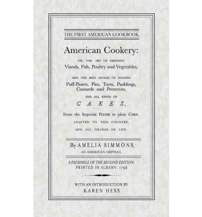 American cookery amelia simmons 9781557094391 for American regional cuisine 2nd edition