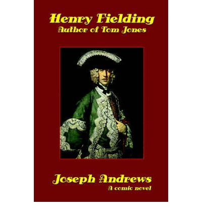 Joseph andrews henry fielding 9781557424433 for Farcical humour in joseph andrews