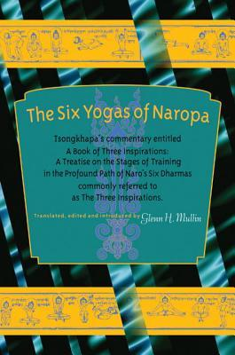 The Six Yogas of Naropa : Tsongkhapa's Commentary