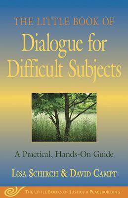 The Little Book of Dialogue for Difficult Subjects
