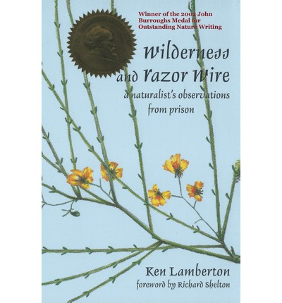 Wilderness and Razor Wire