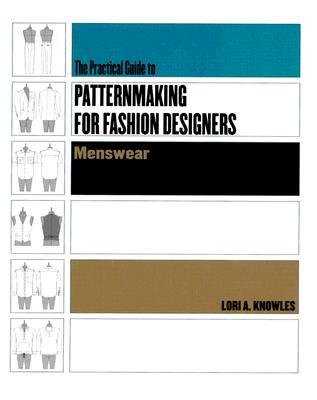 The practical guide to patternmaking for fashion designers menswear