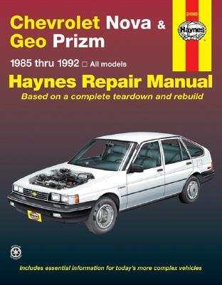 Chevrolet Nova and Geo Prizm 1985-92 Automotive Repair Manual