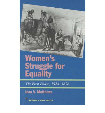 a description of the struggle for equality in the history of women Get this from a library the struggle for equality : women and minorities in america [spring hermann] -- discusses the struggles american women and minorities have faced to gain equality.