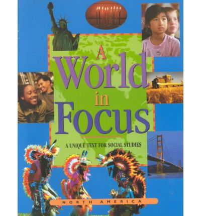 A World in Focus: North America