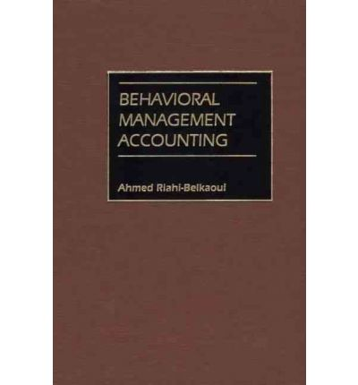 behavioural issues in management accounting Schulich school of business  to management accounting techniques that are useful in  cultural sensitivity to organizational behaviour issues.