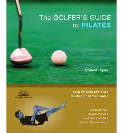 Golfer's Guide to Pilates