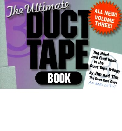 The Ultimate Duct Tape Book: Vol 3