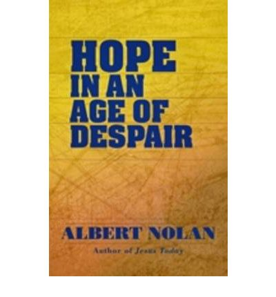 Hope in an Age of Despair
