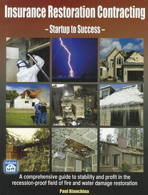 Insurance Restoration Contracting : Startup to Sucess