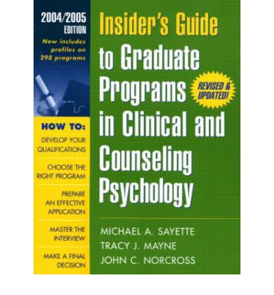 Insider's Guide to Graduate Programs in Clinical and Counseling Psychology 2004/2005