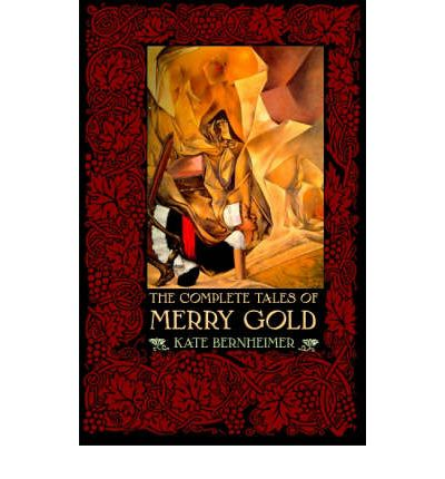 The Complete Tales of Merry Gold
