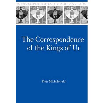 Correspondence of the Kings of Ur