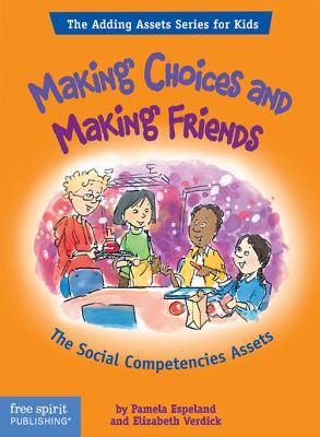 Making Choices and Making Friends