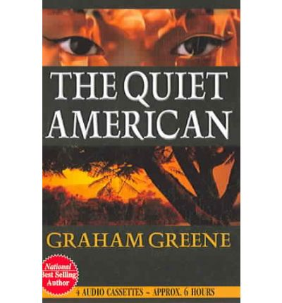 the book quiet american It's hard to believe but when i first read the quiet american (about 12 years ago) i  completely missed the point so much water has flowed.