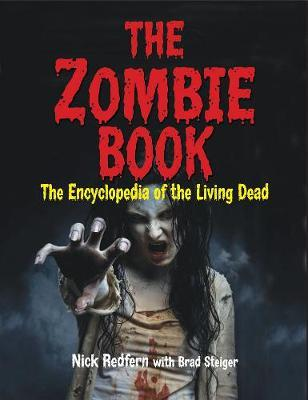 The Zombie Book : The Encyclopedia of the Living Dead