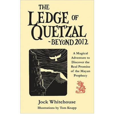 Ledge of Quetzal, Beyond 2012