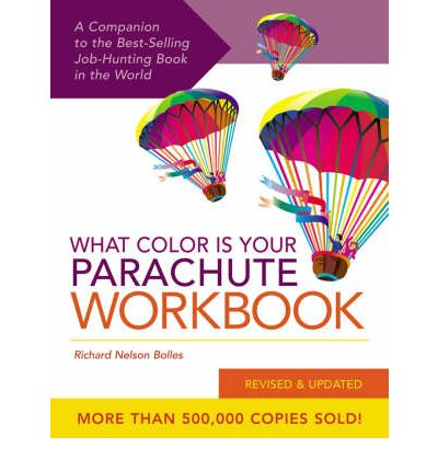What Color is Your Parachute?: Workbook