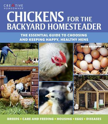 Chickens for the Backyard Homesteader