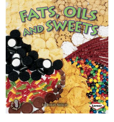 Fats, Oils and Sweets
