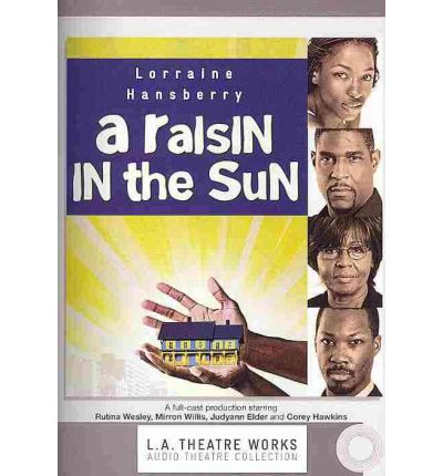the dreams of the black family in the novel a raisin in the sun by lorraine hansberry In 1959, playwright lorraine hansberry made history as the first black woman to have a show produced on broadway the play was a raisin in the sun, a story about a black working-class family in chicago trying to escape the ghetto.