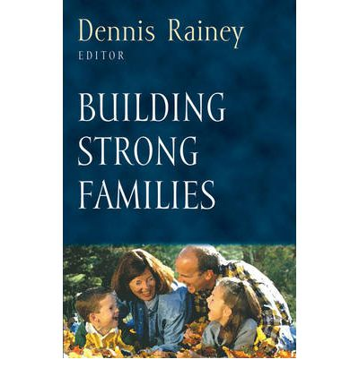 building a strong family Do you have any goals for your family i'm not talking about a written-down list of what you want to accomplish together, though i think that's a.